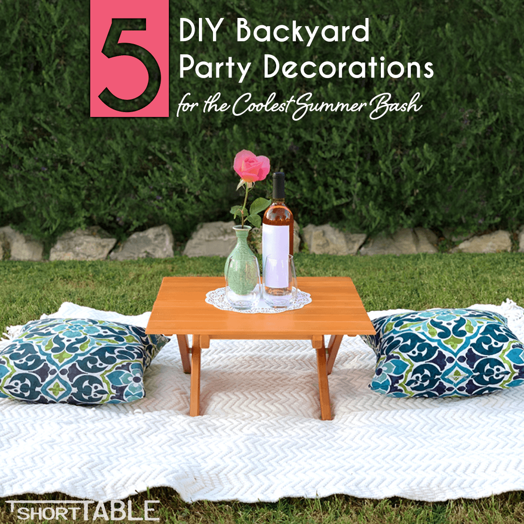 5 Diy Backyard Party Decorations For The Coolest Summer Bash